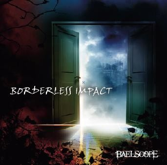 1st MINI Album『BORDERLESS IMPACT』